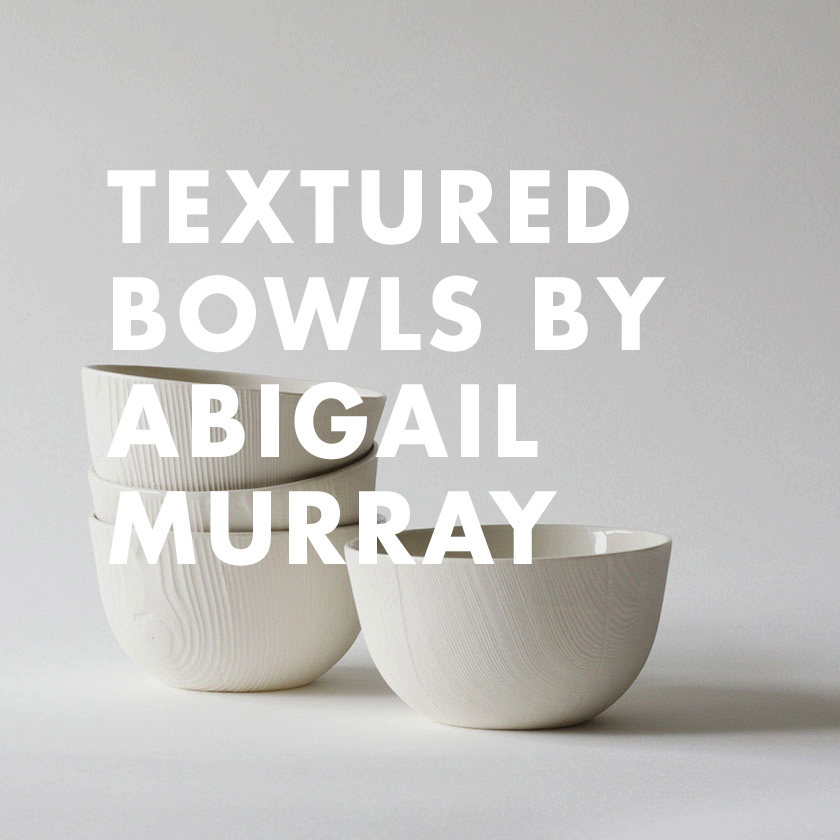 Textured Bowls by Abigail Murray
